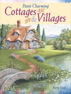 Paint Charming Cottages & Villages, Trout, Kerry