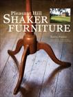 Pleasant Hill Shaker Furniture, Pierce, Kerry