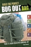 Build the Perfect Bug Out Bag: Your 72-Hour Disaster Survival Kit, Stewart, Creek