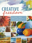 Creative Freedom: 52 Art Ideas, Projects and Exercises to Overcome Your Creativity Block, Price, Maggie