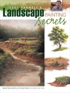 Jerry Yarnell's Landscape Painting Secrets, Yarnell, Jerry
