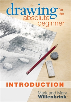 Drawing for the Absolute Beginner, Introduction, Willenbrink, Mark