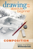 Drawing for the Absolute Beginner, Composition, Willenbrink, Mark