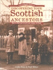 A Genealogist's Guide to Discovering Your Scottish Ancestors, Jonas, Linda