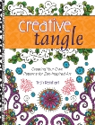 Creative Tangle: Creating Your Own Patterns for Zen-Inspired Art, Reinhart, Trish