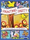 Painting Party: Acrylic Painting for Beginners, Bartlett, Anna