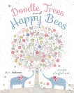 Doodle Trees and Happy Bees: Create Playful Art, Anderson, Kim
