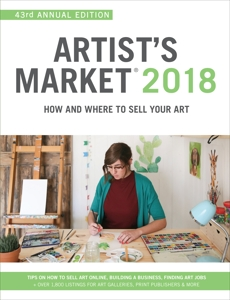 Artist's Market 2018: How and Where to Sell Your Art,