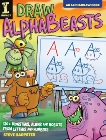 Draw AlphaBeasts: 130+ Monsters, Aliens and Robots From Letters and Numbers, Harpster, Steve