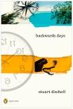 Backwards Days, Dischell, Stuart