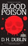 Blood Poison: A C.S.U. Investigation, Dublin, D.H.