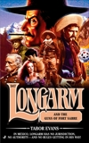 Longarm 347: Longarm and the Guns of Fort Sabre, Evans, Tabor