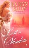 Lost in Shadow, Kelley, Jocelyn