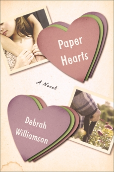Paper Hearts, Williamson, Debrah