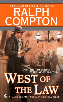 Ralph Compton West of the Law, Compton, Ralph & West, Joseph A.