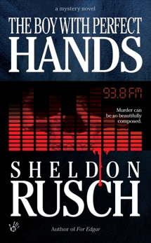 The Boy With Perfect Hands, Rusch, Sheldon
