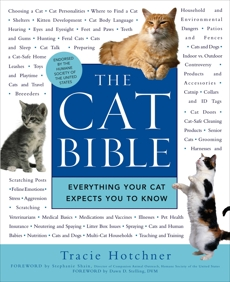 The Cat Bible: Everything Your Cat Expects You to Know, Hotchner, Tracie