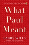 What Paul Meant, Wills, Garry