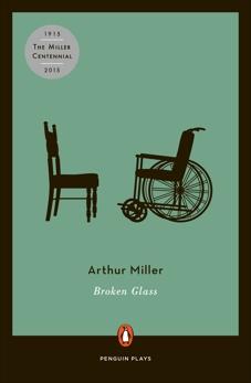 Broken Glass: Revised, Miller, Arthur