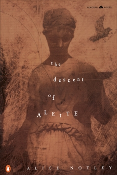The Descent of Alette, Notley, Alice