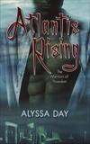 Atlantis Rising, Day, Alyssa