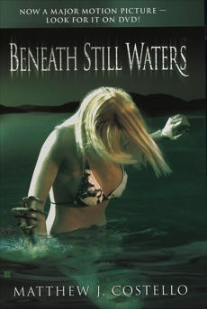 Beneath Still Waters, Costello, Matthew J.