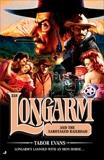 Longarm 338: Longarm and the Sabotaged Railroad, Evans, Tabor