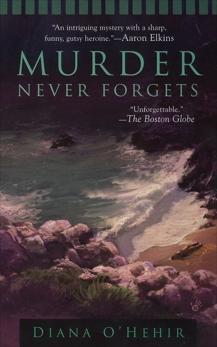 Murder Never Forgets, O'Hehir, Diana