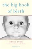 The Big Book of Birth, Lyon, Erica