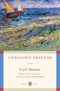 Unknown Friends, Dennis, Carl