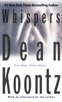 Whispers: A Thriller, Koontz, Dean