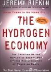 The Hydrogen Economy, Rifkin, Jeremy