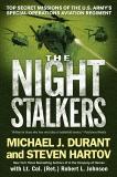 The Night Stalkers: Top Secret Missions of the U.S. Army's Special Operations Aviation Regiment, Durant, Michael J. & Johnson, Robert L. & Hartov, Steven