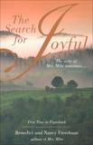The Search for Joyful: A Mrs. Mike Novel, Freedman, Benedict & Freedman, Nancy