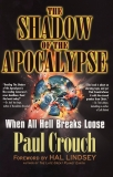 The Shadow Of The Apocalypse, Crouch, Paul