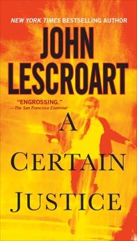 A Certain Justice, Lescroart, John