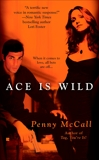 Ace Is Wild, McCall, Penny
