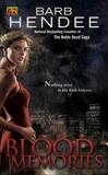 Blood Memories: A Vampire Memories Novel, Hendee, Barb