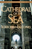 Cathedral of the Sea: A Novel, Falcones, Ildefonso