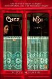 Chez Moi: A Novel, Desarthe, Agnes