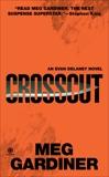 Crosscut: An Evan Delaney Novel, Gardiner, Meg