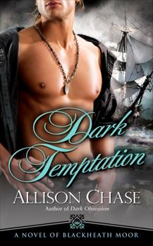 Dark Temptation: A Novel of Blackheath Moor, Chase, Allison