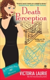 Death Perception: A Psychic Eye Mystery, Laurie, Victoria