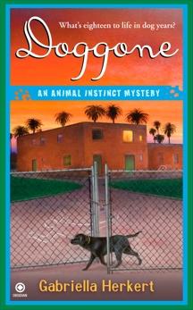 Doggone: An Animal Instinct Mystery, Herkert, Gabriella