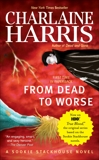 From Dead to Worse, Harris, Charlaine