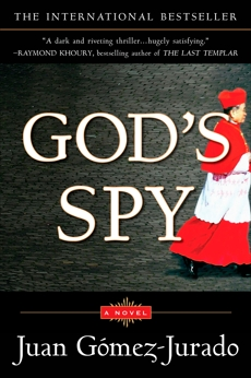 God's Spy: A Novel, Gomez-Jurado, Juan