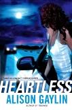 Heartless, Gaylin, Alison