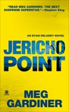 Jericho Point: An Evan Delaney Novel, Gardiner, Meg