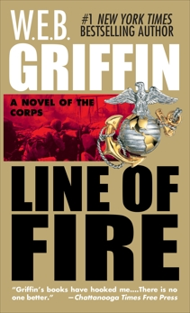 Line of Fire, Griffin, W.E.B.