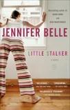 Little Stalker, Belle, Jennifer